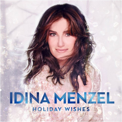 Idina Menzel Holiday Wishes [music]