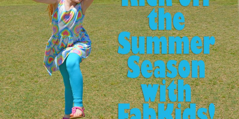 The Unofficial Kickoff to Summer – FabKids Review