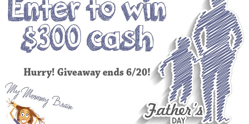 $300 Father's Day Giveaway [winner announced 3/21]