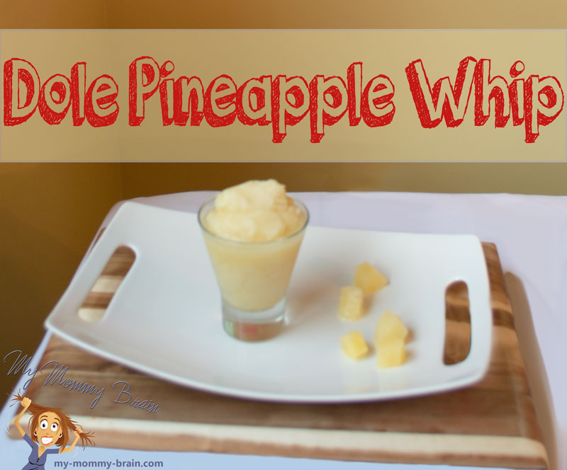 Tasty Tuesday – Dole Pineapple Whip