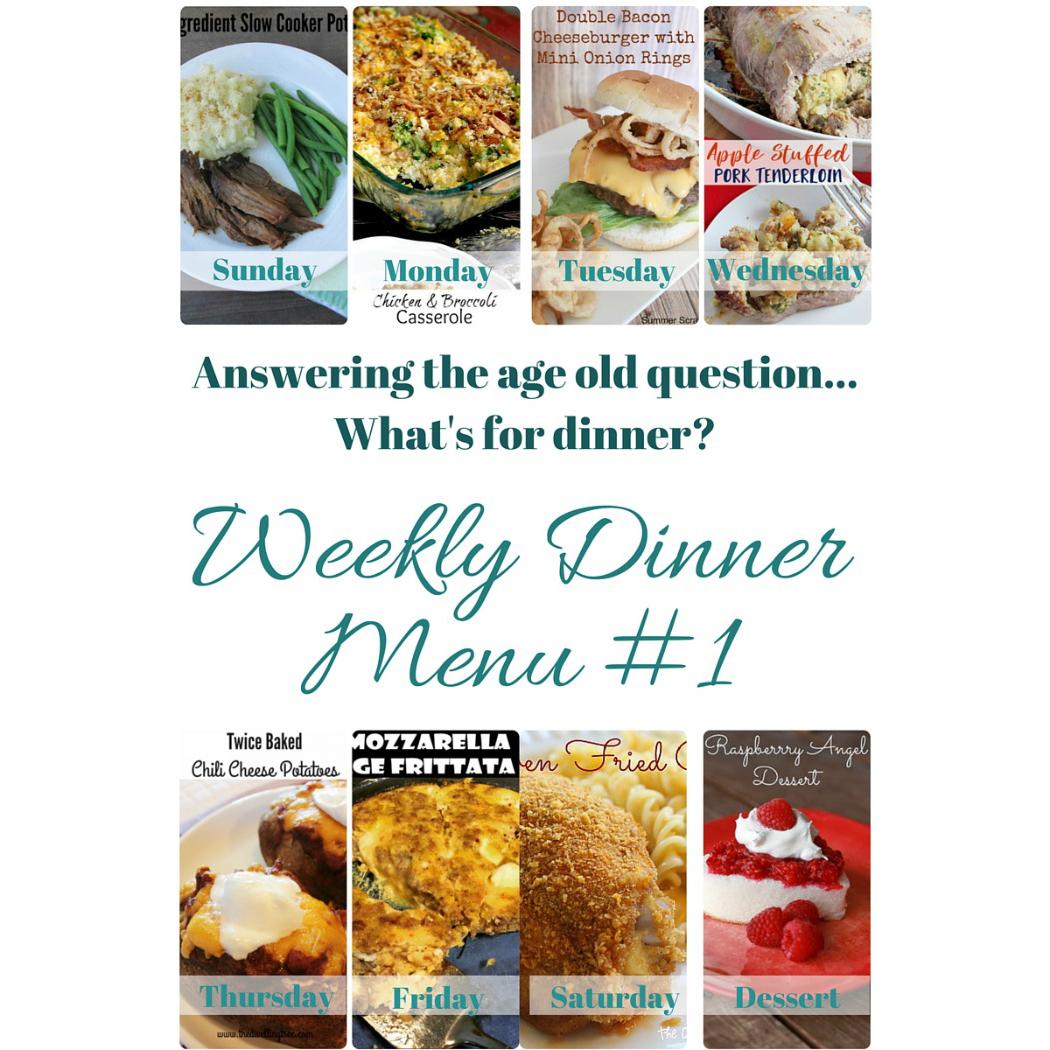 Weekly Dinner Menu #1