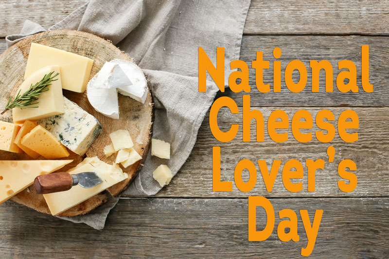 #NationalCheeseLoversDay