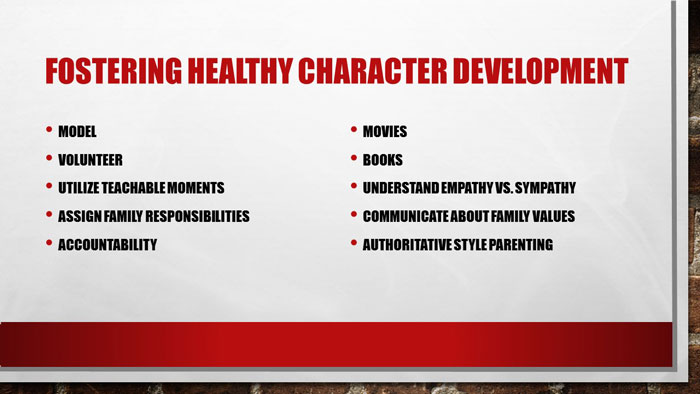 Fostering Healthy Character Development