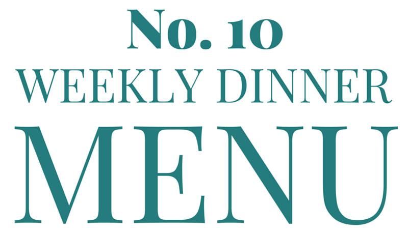 What's for Dinner [dinner menu #10]
