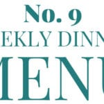 What's for Dinner [dinner menu #9]