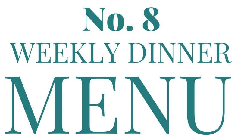 What's for Dinner [dinner menu #8]