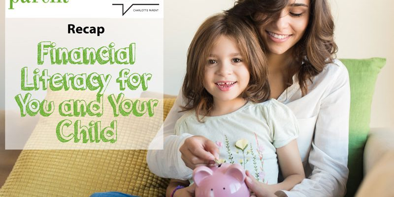 Financial Literacy for You and Your Child – Charlotte Parent's Mom Matters Recap