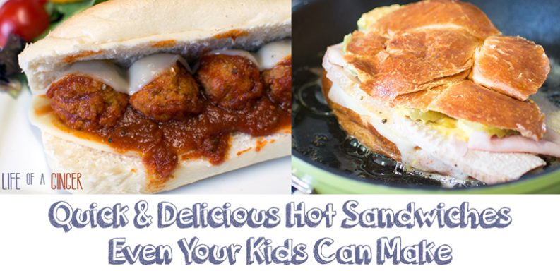 Quick & Delicious Hot Sandwiches Even Your Kids Can Make