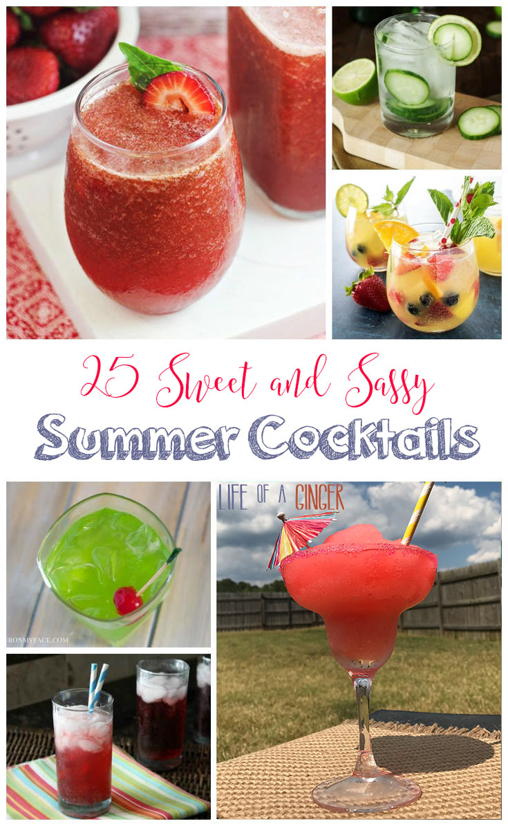 25 Sweet and Sassy Summer Cocktails