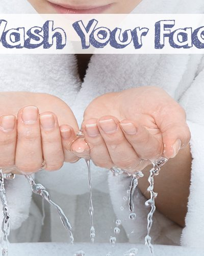 Wash Your Face!