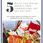 Five Quick Tips for an Anxiety Free Thanksgiving