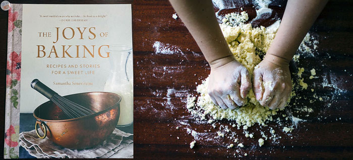THE JOYS OF BAKING: Recipes and Stories for a Sweet Life by Samantha Seneviratne