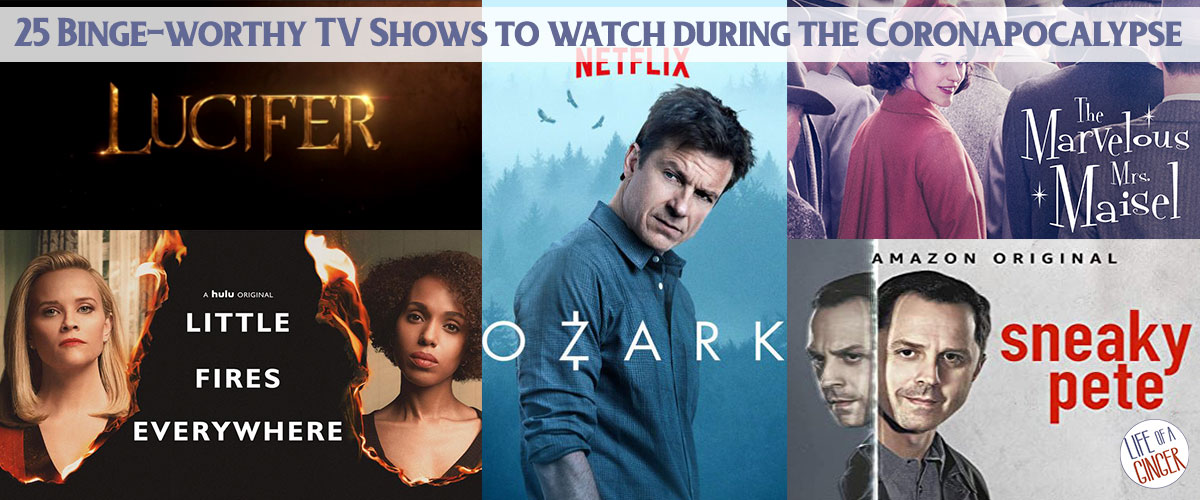 25 Binge-worthy TV Shows to watch during the Coronapocalypse