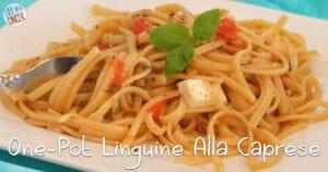 Quick & Easy One-Pot Linguine alla Caprese